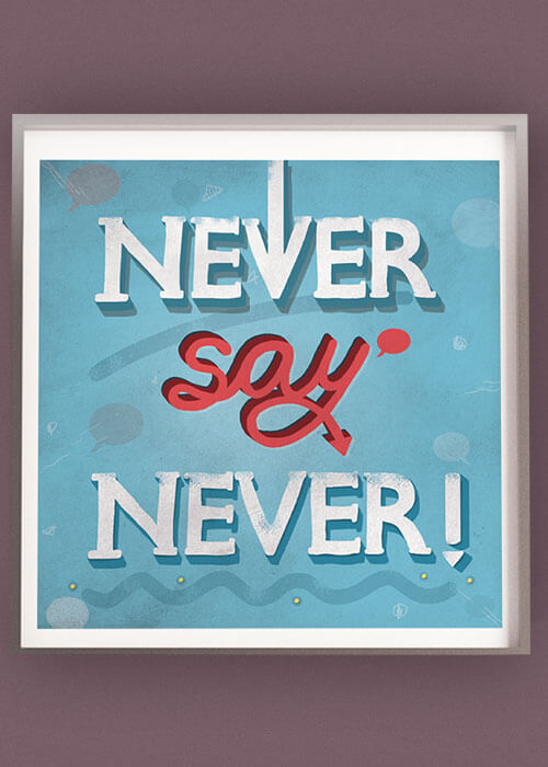 Buy the Never Say Never Quote item